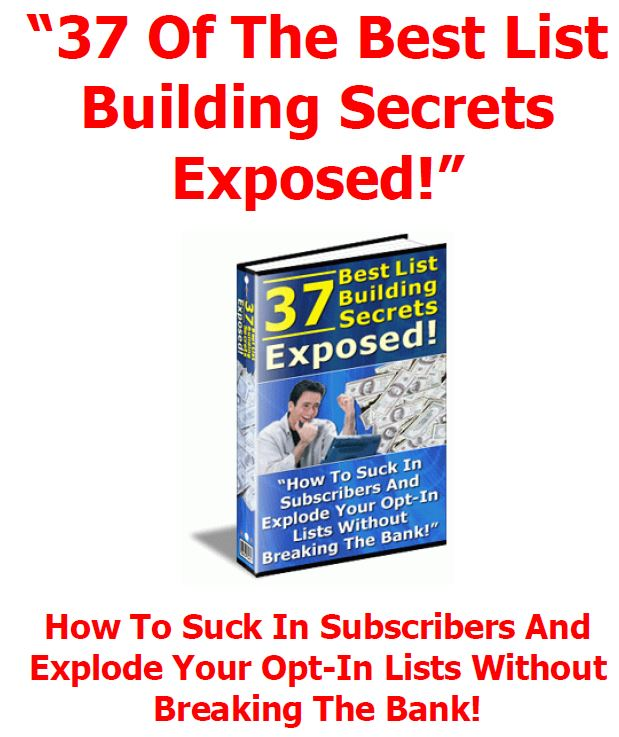 37 Of The Best List Building Secrets Exposed