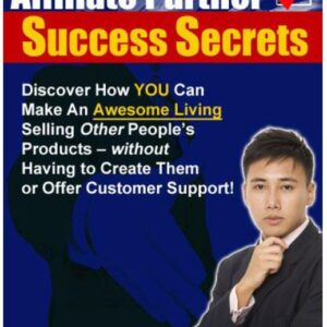 Affiliate Partner Success Secrets