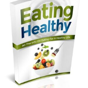 Eating Healthy - All The Info On Eating For A Healthy Life