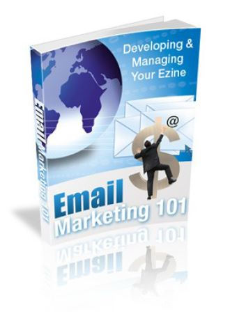 Email Marketing 101 - Developing and Managing Your Ezine 1