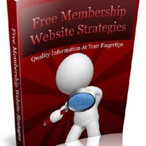 Free Membership Website Strategies