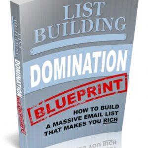 List Building Domination Blueprint