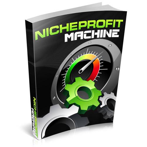 Niche Profits Machine