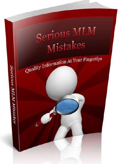 Serious MLM Mistakes