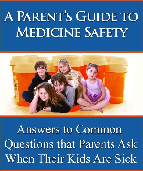 A Parent's Guide to Medicine Safety