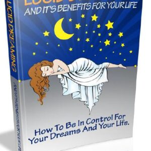Lucid - Dreaming And Its Benefits For Your Life