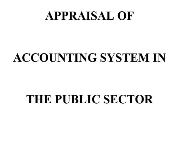 APPRAISAL OF ACCOUNTING SYSTEM IN THE PUBLIC SECTOR