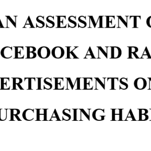 AN ASSESSMENT OF FACEBOOK AND RADIO ADVERTISEMENTS ON THE PURCHASING HABITS